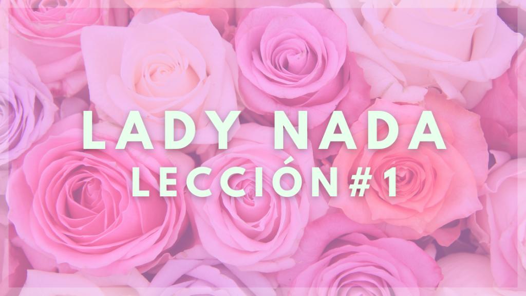 lady nada leccion 1